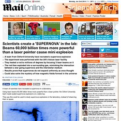 Oxford University scientists create a 'SUPERNOVA' in the lab