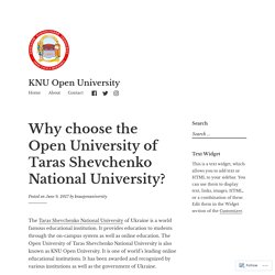 Why choose the Open University of Taras Shevchenko National University? – KNU Open University