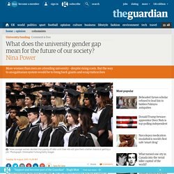 What does the university gender gap mean for the future of our society?