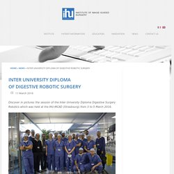 Inter University Diploma of Digestive Robotic Surgery - IHU Strasbourg