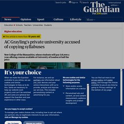 AC Grayling's private university accused of copying syllabuses | Education