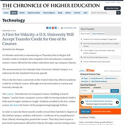 A First for Udacity: Transfer Credit at a U.S. University for One of Its Courses - Technology