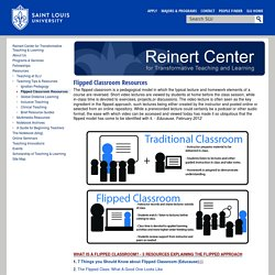 Flipped Classroom Resources : Saint Louis University Center for Transformative Teaching Learning