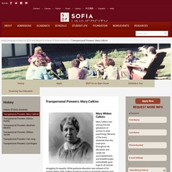 Sofia University » Transpersonal Pioneers: Mary Calkins