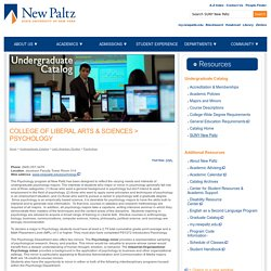State University of New York at New Paltz: Undergraduate Catalog - College of Liberal Arts & Sciences: Psychology