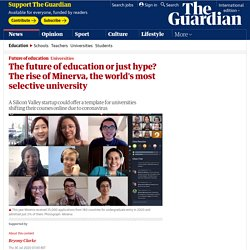 The future of education or just hype? The rise of Minerva, the world's most selective university