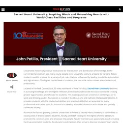 Sacred Heart University: Inspiring Minds and Unleashing Hearts with World-Class Facilities