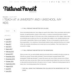 I Teach at a University and I Unschool My Kids - Page 2 of 2 - The Natural Parent Magazine