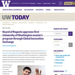 Board of Regents approves first University of Washington master's program through Global Innovation Exchange