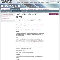 Glossary of library terms - Library and IT - University of Westminster, London
