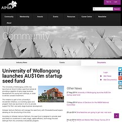 University of Wollongong launches AU$10m startup seed fund