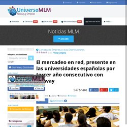 El mercadeo en red, presente en las universidades españolas por tercer año consecutivo con Amway