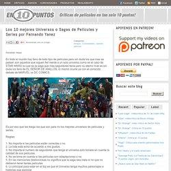 Los 10 mejores Universos o Sagas de Películas y Series por Fernando Yanez
