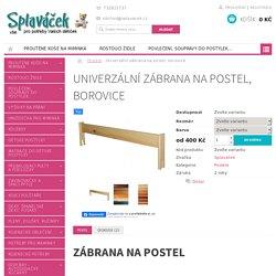 Univerzální zábrana na postel, borovice - Splaváček