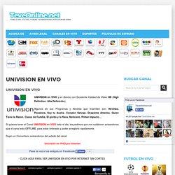 UNIVISION en VIVO - Television en VIVO por INTERNET