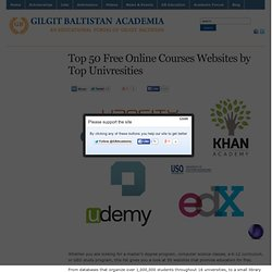 Top 50 Free Online Courses Websites by Top Univresities