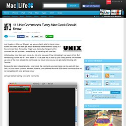 11 Unix Commands Every Mac Geek Should Know
