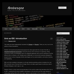Series: Unix as IDE « Arabesque