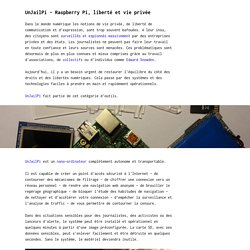UnjailPi - Raspberry Pi, liberté et vieprivée - f.0x2501.org - Culture Libre & Cyberpunk