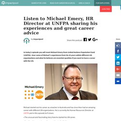 UNjobfinder Career Podcast episode 02 - Michael Emery from UNFPA