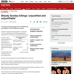 Bloody Sunday killings 'unjustified and unjustifiable'