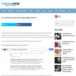 11 Unknown Ways Of Using Google Search - Curious Mob