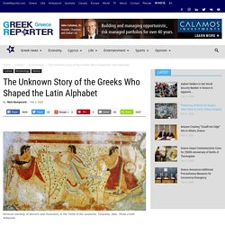 The Unknown Story of the Greeks Who Shaped the Latin Alphabet