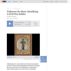 Unknown No More: Identifying A Civil War Soldier