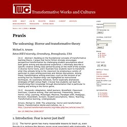 The unlearning: Horror and transformative theory