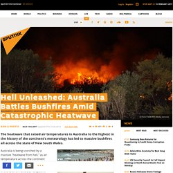 Hell Unleashed: Australia Battles Bushfires Amid Catastrophic Heatwave