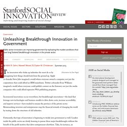 Unleashing Breakthrough Innovation in Government