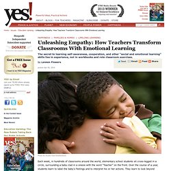 Unleashing Empathy: How Teachers Transform Classrooms With Emotional Learning by Lennon Flowers