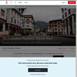 Bhutan Is the World's Unlikeliest Pandemic Success Story