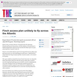 Finch access plan unlikely to fly across the Atlantic