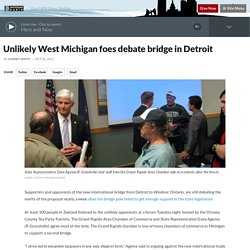 Unlikely West Michigan foes debate bridge in Detroit