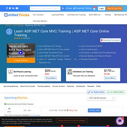 *Unlimited* ASP.NET Core MVC Training Online - DotNetTricks