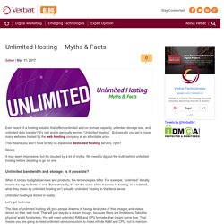 Unlimited Hosting - Myths & Facts