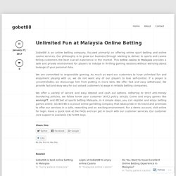 Unlimited Fun at Malaysia Online Betting « gobet88