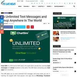 Do Unlimited Text Messages and Emoji Anywhere In The World - Its Live News