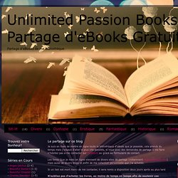 Unlimited Passion Books - Partage d'eBooks Gratuits
