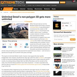Unlimited Detail's non-polygon 3D gets more unlimited