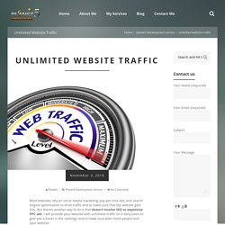 Unlimited Website Traffic Dubai UAE - Increase Website Traffic service