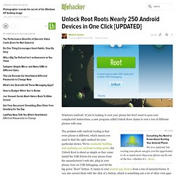 Unlock Root Roots Nearly 250 Android Devices in One Click [UPDATED]