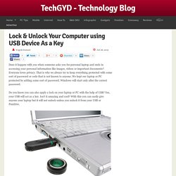 Lock & Unlock Your Computer using USB Device As a Key