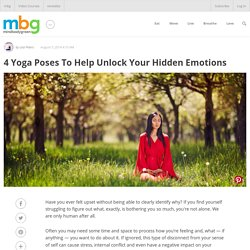 4 Yoga Poses To Help Unlock Your Hidden Emotions - mindbodygreen.com