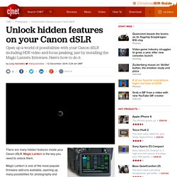 Unlock hidden features on your Canon dSLR