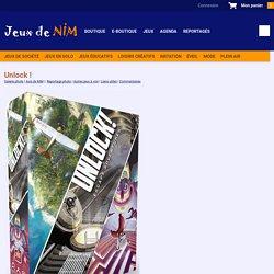 Unlock !: jeu de société chez Jeux de NIM
