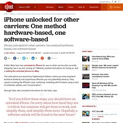 iPhone unlocked for other carriers: One method hardware-based, one software-based