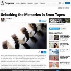 Unlocking the Memories in 8mm Tapes
