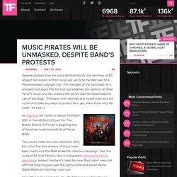 Music Pirates Will Be Unmasked, Despite Band's Protests
